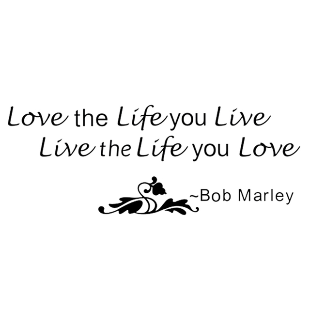 Practical Bob Marley Quote Love The Life You Live Wall Sticker