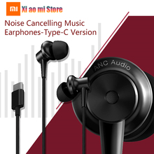 Original Top Xiaomi Noise Cancellation In-ear Earphones Type-C Version HD Headset Mic Wired Earphone With On-cord Control original xiaomi anc earphone type c noise cancelling earphone wired control with mic for xiaomi max 2 mi6 smartphone hybrid hd