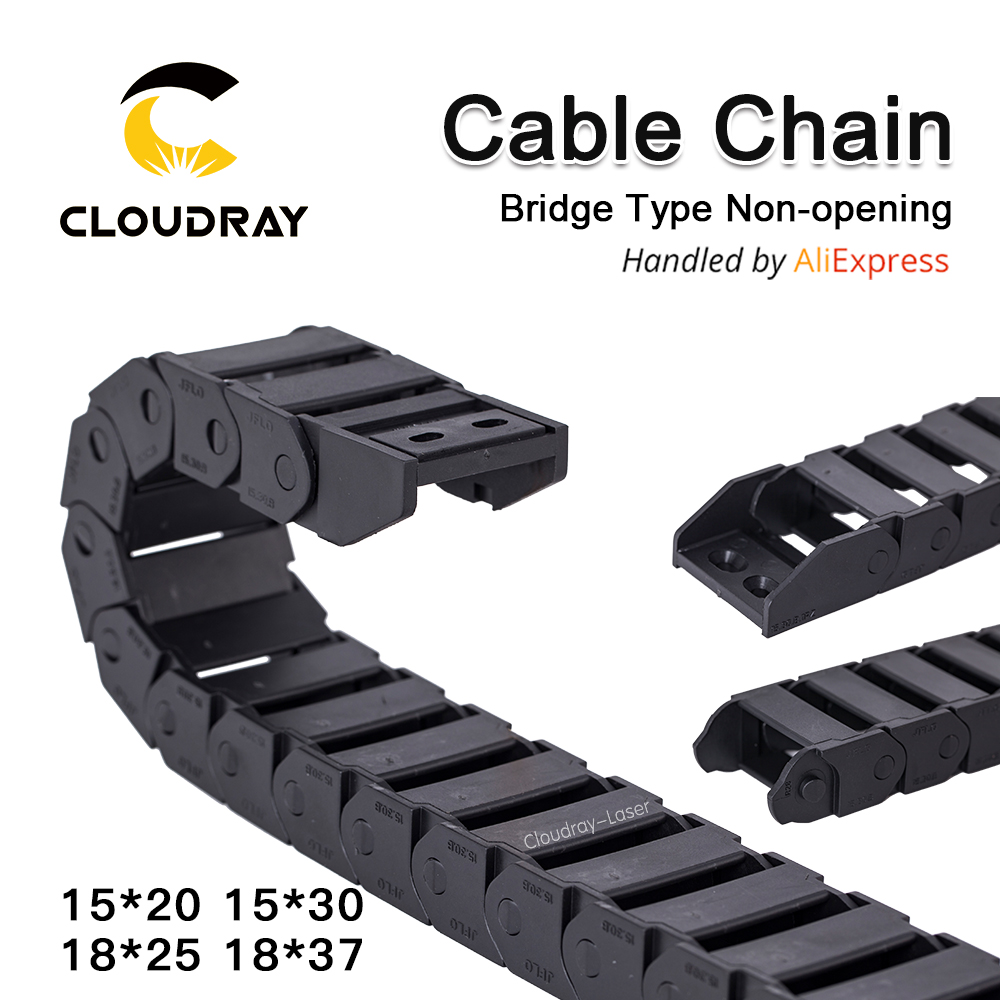 Cloudray Cable Chains 15*20 15*30 18x25 18x37mm Bridge Type Non-Opening Plastic Towline Transmission Drag Chain for Machine