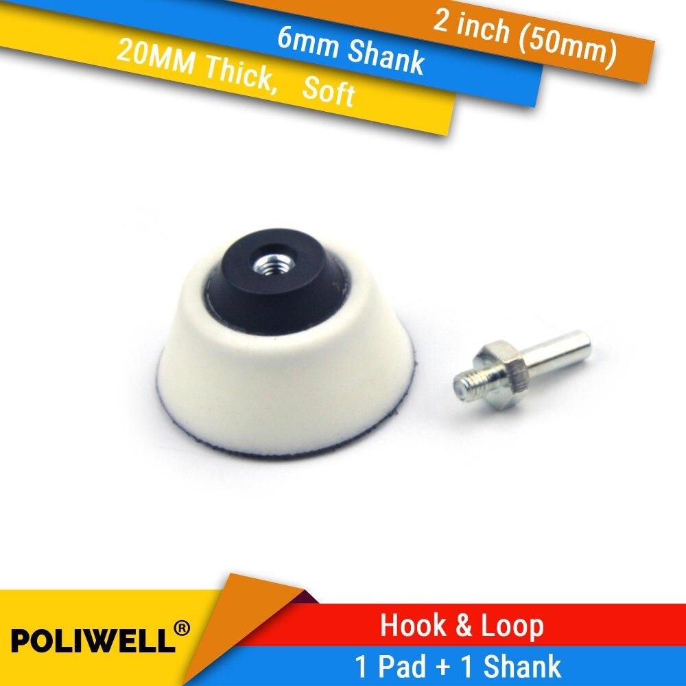 2 Inch(50mm) 20MM Soft Foam Back-up Sanding Pad + 6mm Shank For 2