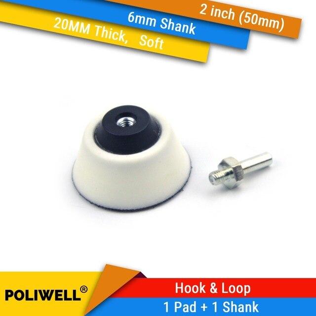 """2 zoll (50mm) 20MM Weiche Schaum Zurück up Schleifen Pad + 6mm Schaft für 2 """"Schleif Scheiben für Holzbearbeitung, rotary Power Werkzeuge Zubehör"""