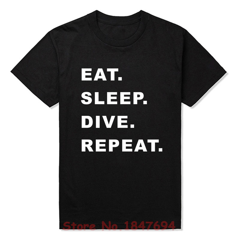 New Summer Style Eat Sleep Dive Repeat T-shirt Funny T Shirt Men Short Sleeve Top Tees