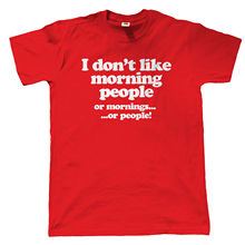 I Dont Like Morning People Mens Funny T Shirt, Fathers Day Gift for Dad Tops Tee New  Unisex