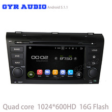 android 5.1 Car dvd GPS player for old mazda 3 with Quad core 1024*600 screen WIFI 3G usb auto radio bluetooth mirror link