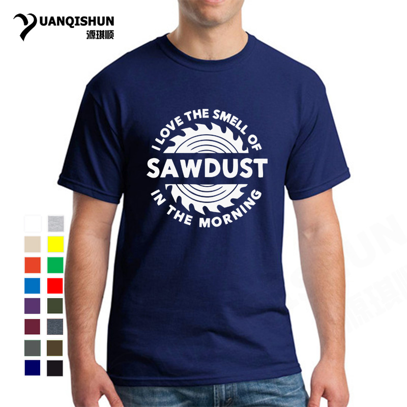 Boutique Men T Shirts Summer New Sawdust T-Shirt Carpenter Woodworking Tools I Love The Smell Of Saws In The Morning Print Tees
