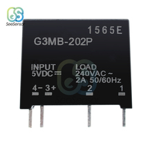 Relay Module G3MB-202P G3MB 202P DC-AC PCB SSR In 5V 12V 24V DC Out 240V AC 2A 50/60Hz Solid State Relay Module pcb 4 pin ssr solid state relay in 3 32v dc out 2a 380v ac hhg1 1 032f 38 2z