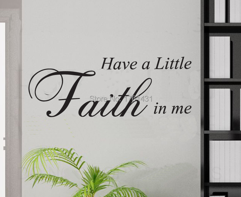 Have A Little Faith In Me Home Decoration Wall Art Decals Quote - Vinyl wall decals bed bath and beyond