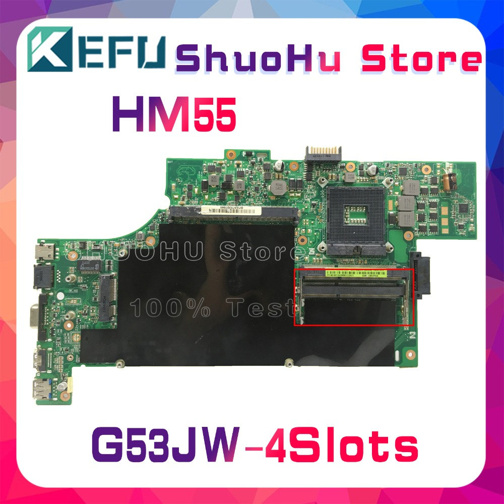 KEFU For ASUS G53JW G53J G53 HM55 4 SLOTS Laptop Motherboard Tested 100% Work Original Mainboard