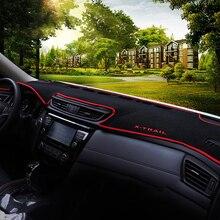 For Nissan X-trail t32 2014 2015 2016 2017 2018 LHD Car Dashboard Avoid Light Pad Instrument Platform Desk Cover Mat Accessories