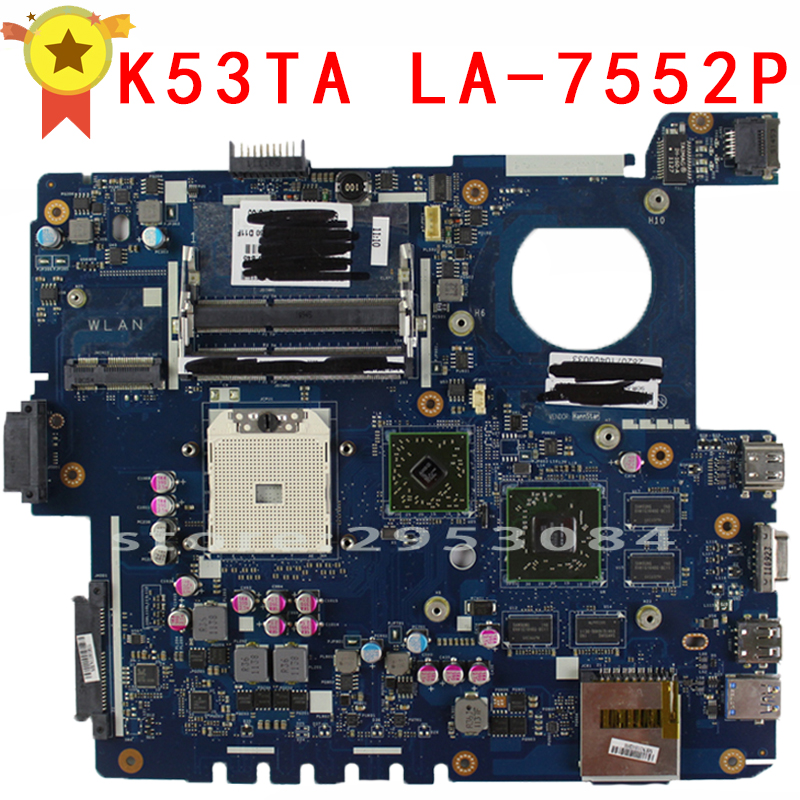 For ASUS K53TA K53TK X53T K53T ATI Laptop motherboard mainboard LA-7552P Non-integrated 100% Tested & working well numerous for asus et2410i et2210 laptop motherboard 60pt0040 mb2a01 pca70 la 7522p non integrated 100% work perfect