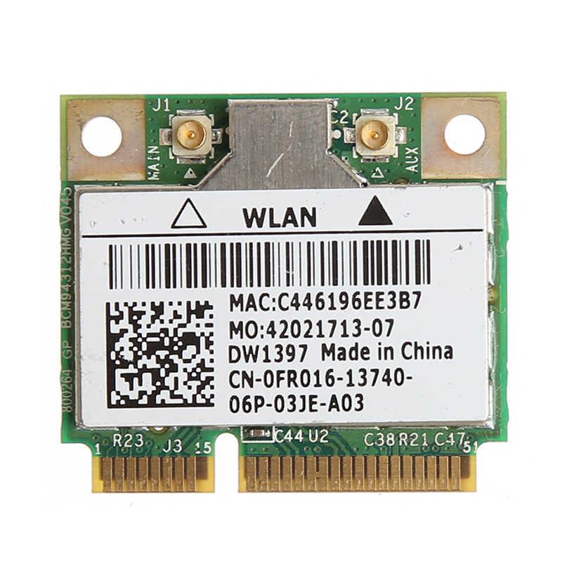 54M Wireless Wifi Mini PCI-E Card For Dell DW1397 0KW770 Broadcom BCM94312HMG2L