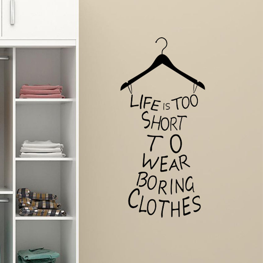 1 pcs pvc life is too short fitting room wardrobe home for Diy photographic mural