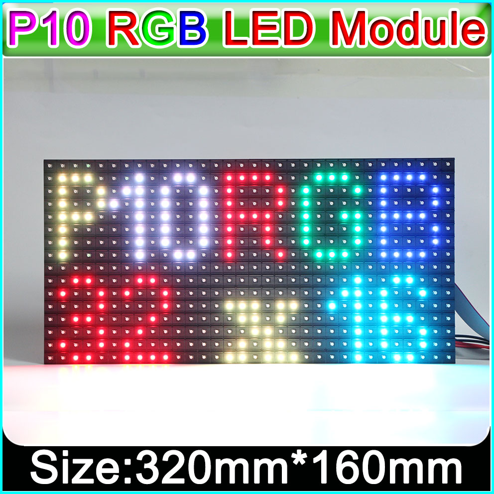 Ali Express P10 Full Color Led Display Module SMD 3IN1 RGB, Indoor LED Panel Led Matrix 320*160mm, Text, Pictures, Video Show