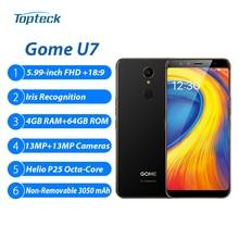 Gome U7 4 GB 64 GB Cep Telefonu 5.99 Inç FHD Iris Tanıma Helio P25 Octa Çekirdek 3050 mAh Hızlı şarj Parmak Izi 4G Smartphone