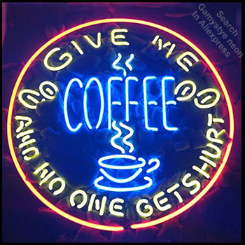 GIVE ME COFFEE AND NO ONE GET HURT neon Signs Real Glass Tube neon lights Recreation Home Wall Iconic Sign Neon Light Art Lamps