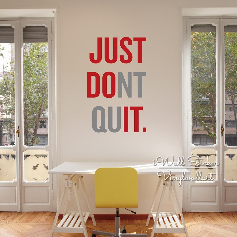 Just Don't Quit Wall Sticker Motivační Citace Nástěnná Nálepka Odnímatelné Wall obtisk Inspirativní Kreativní Citáty Vyjmout Vinyl Q4  t