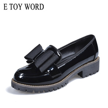 E TOY WORD Autumn Women Shoes Platform Low Heel Shoes Slip-On Fashion Bow Patent Leather Shoes for Women Sewing Female Footwear цена 2017