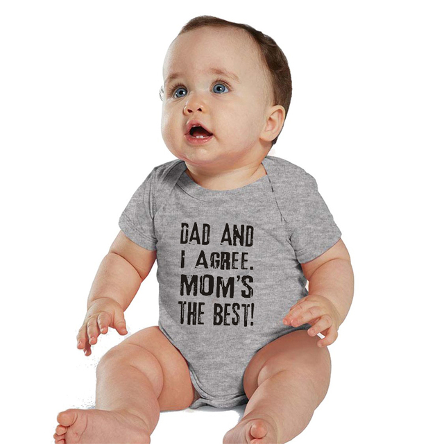 96220ac95 HY0106 Dad and I Agree Mom's The Best Print Funny Baby Clothes Unisex Baby  Bodysuit