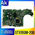 AK X756UX MAIN_BD./I7-6500U GTX950M-2GB DDR3 Материнская плата Asus X756U X756UXM K756U X756UB материнская плата для ноутбука