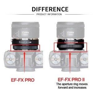 Image 2 - Fringer EF FX PRO II automatyczne ustawianie ostrości Adapter do mocowania Fujifilm do Canon obiektyw ef kompatybilny z Fujifilm X E EF FX2 PRO X H X T X PRO