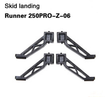 4 pcs/Lot Walkera Runner 250PRO-Z-06  Skid Landing Gear for Walkera Runner 250 PRO GPS Racer Drone RC Quadcopter