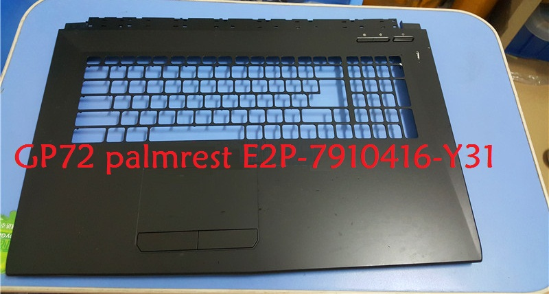Palmrest For MSI GP72 GL72 2QD 307793A211P89 E2P 793A211 P89 307793C221P89 E2P 793C221 P89 307791C417Y31 E2P 7910416 Y31 Case in Laptop Bags Cases from Computer Office