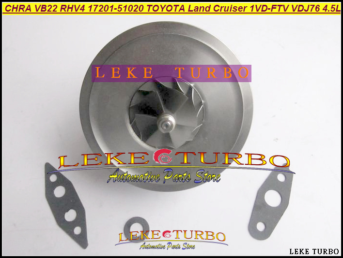 Turbo Cartridge CHRA Core VB22 17201-51021 17201-51020 For TOYOTA Land cruiser Landcruiser V8 VDJ76 VDJ78 VDJ79 1VD 1VD-FTV 4.5L