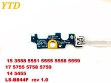 Оригинал для Dell Inspiron 15 3558 5551 5555 5558 5559 17 5755 5758 5759 14 5455 мощность переключатель доска LS-B844P rev 1,0