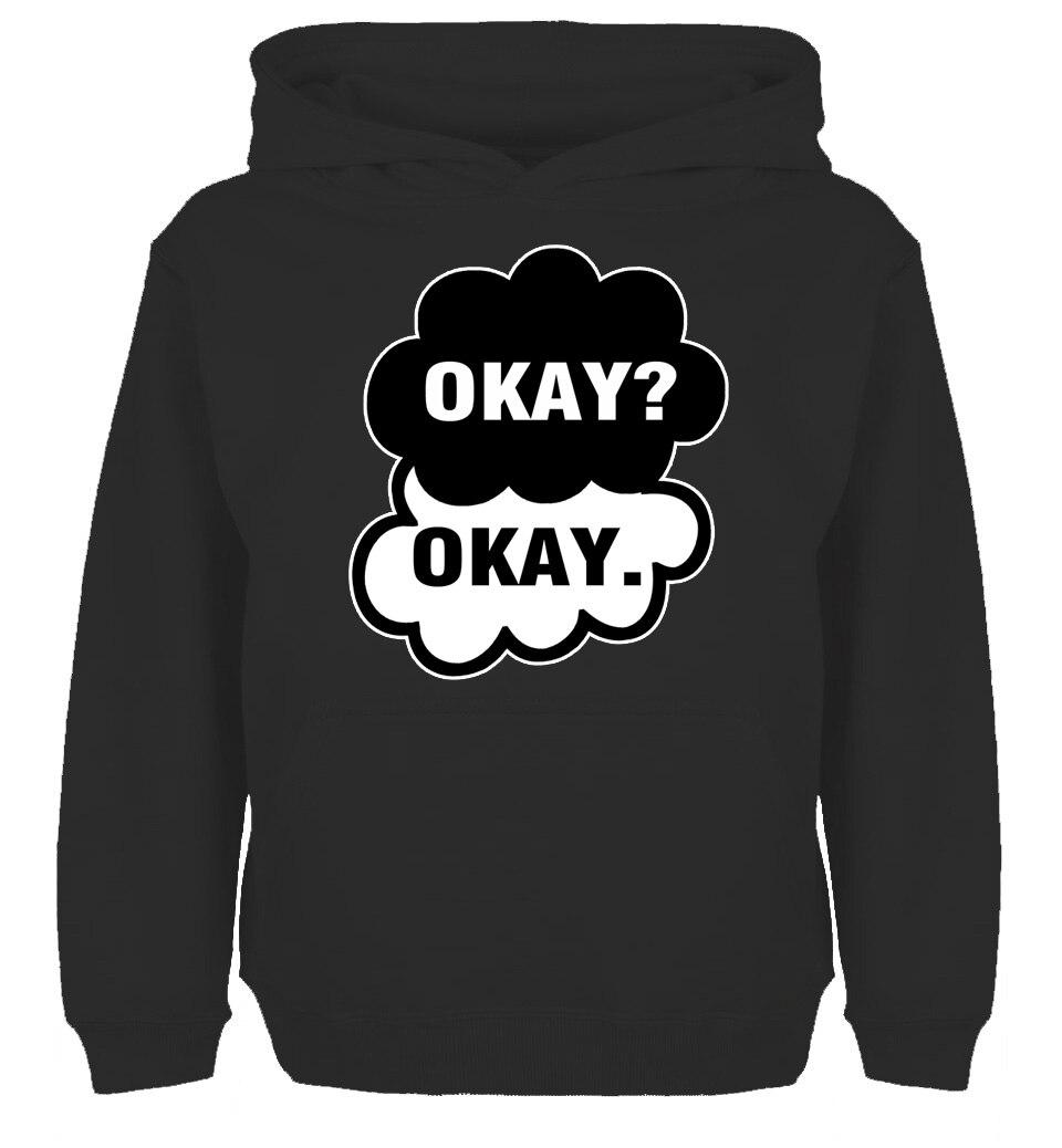 Beautiful The Fault in Our Stars OKAY Graphic Design Fashion Sweatshirt Hoodie Mens Womens Sweatshirt Tops