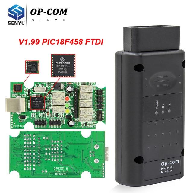 For Opel OPCOM 1.99 PIC18F458 FTDI FT232RQ OBD OBD2 Scanner Automotivo CAN BUS Car Diagnostic Auto Tool OP COM 2014V For Opel