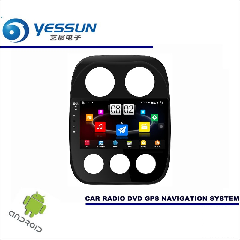 YESSUN Car Android Player Multimedia For Jeep Compass / Patriot 2006~2016 Radio Stereo GPS Nav Navi ( no CD DVD ) 10 HD Screen yessun for mazda cx 5 2017 2018 android car navigation gps hd touch screen audio video radio stereo multimedia player no cd dvd