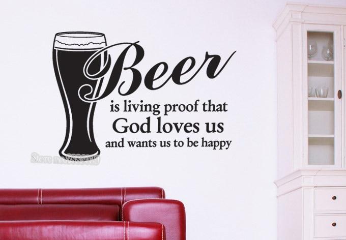 Beer is living proof Wall Sticker Wall Art Decal Quote Vinyl Sticker Livingroom Wallpape ...