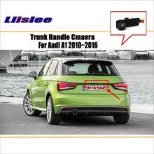 Автомобильная камера заднего вида для audi a1 2010 ~ 2016 ручка