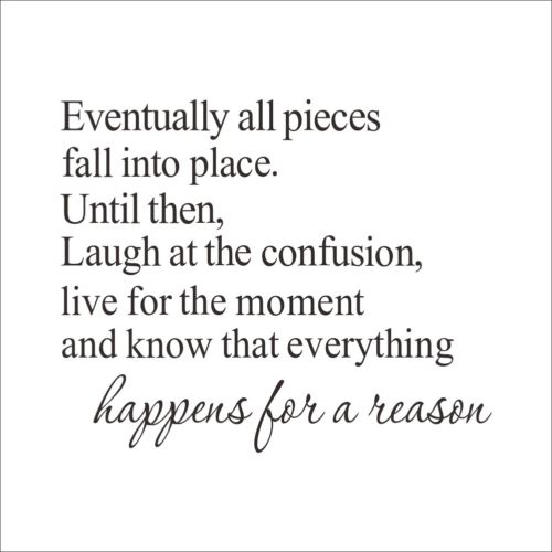 Quote Everything Happens For A Reason Art Wall Sticker Decals Home
