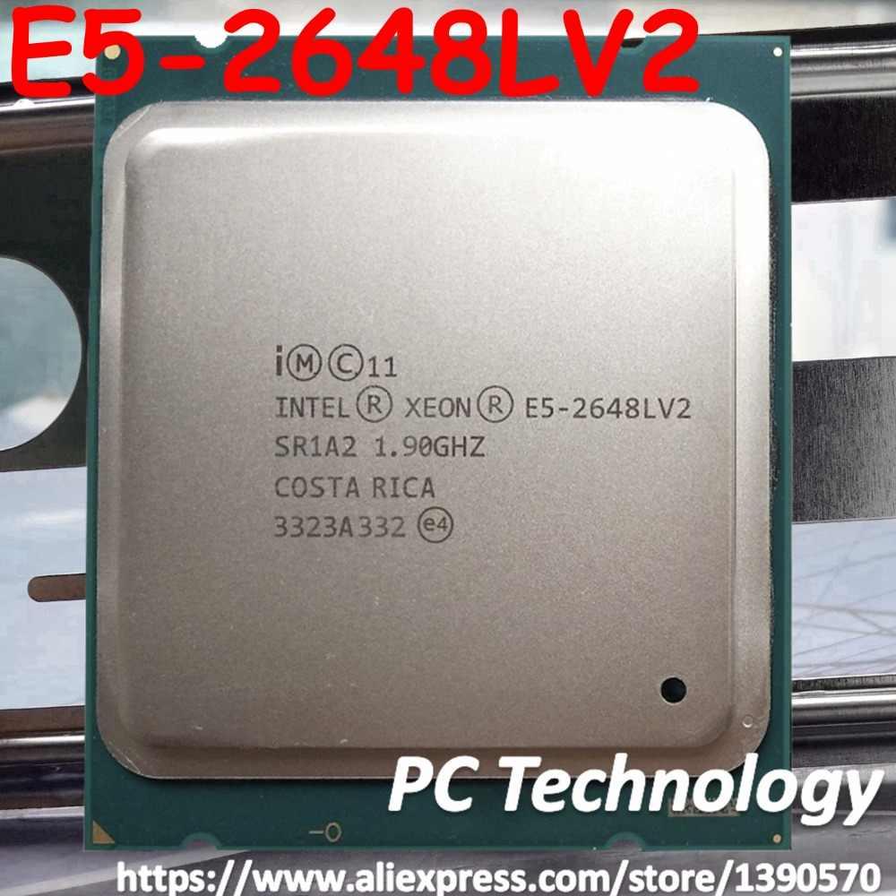 E5-2648LV2 Original Intel Xeon E5-2648L V2 SR1A2 10-Cores 1.9GHZ 25MB LGA2011 70W processor free shipping E5 2648LV2