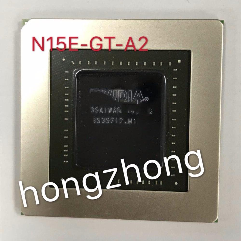 100% new N15E-GT-A2 BGA Chipset 100% new N15E-GT-A2 BGA Chipset