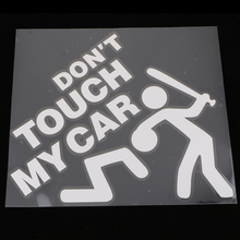 1 Pc White DONT TOUCH MY CAR Car Rear Windshield Vinyl Decal Sticker for SUV Truck 220*190mm