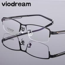 Viodream Ultra Light Negócio Óculos De Titânio Puro Quadros Prescrição de Óculos metade Espetáculo Oculos de grau Masculino 073