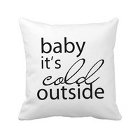 Wholesale Personalized Baby It S Cold Outside Pillow Case Quote Thanksgiving Decor Throw Pillow Cover Christmas