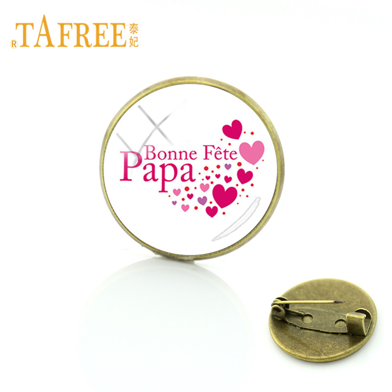 TAFREE Brand French J'ai un Super PAPA Brooches 20mm Round Glass Dome Metal Pins Badge J'aime papa Jewelry Gift CT460