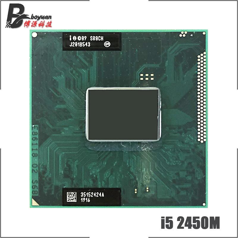Intel Core i5-2450M i5 2450M SR0CH 2.5 GHz Dual-Core Quad-Thread CPU Processor 3M 35W Socket G2 / rPGA988B(China)