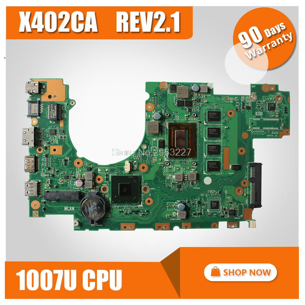 for ASUS X402CA Motherboard X402CA REV2.1 Mainboard 1007U 4G Memory on board 100% tested original for asus x502ca laptop motherboard x402ca rev2 1 1007u cpu 4gb mainboard tested well