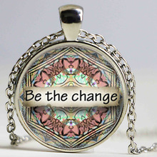 Be the Change Mandala Art Print Pendant Necklace Yoga Zen Meditation Spiritual Metaphysical HZ1