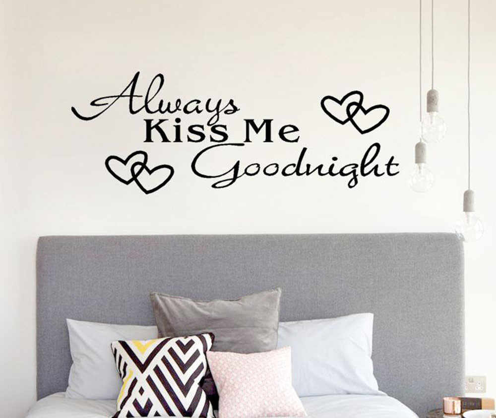 2019 Always Kiss Me Goodnight Home Decor Wall Sticker Decal Bedroom Vinyl Art Mural Household Printed Decoration Wall Sticker