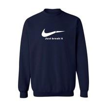 Neue Mode nur brechen es Casual Baumwolle sweatshirt mann Lose Fit Tragen Stil mens hoodies und sweatshirts nur brechen es hoodies