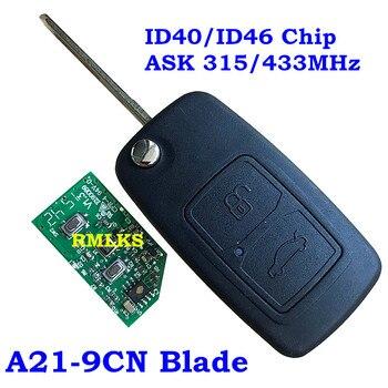 พับ 2 ปุ่มรีโมทคีย์ 315 MHz 433 MHz พร้อม ID40 ID46 ชิป 9CN A21 ใบมีดสำหรับ Chery a5 A3 รถก่อน 2009