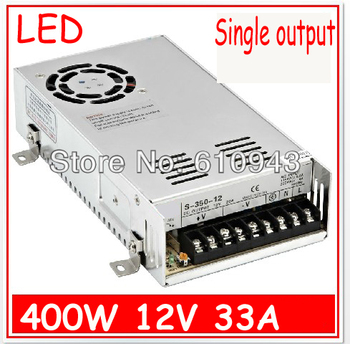 S-400W-12V   33A  Single Output Switching power supply for LED SMPS AC to DC