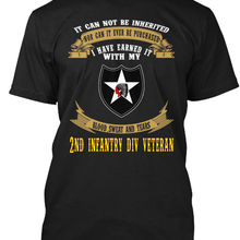 6af6ad81 2nd Infantry Division Veteran Forever - It Can Not Be Popular Tagless Tee T- Shirt