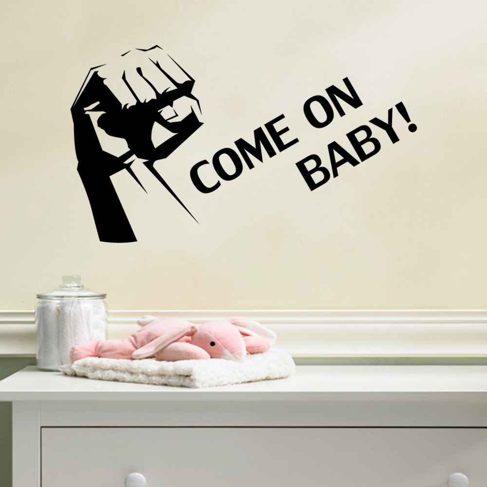 Vinyl Wall Stickers Home Decor Come on baby Inspirational Quotes Wall Art Decals for Kids Room