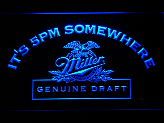 425 It's 5 pm Somewhere Miller Beer LED Neon Sign with On/Off Switch 20+ Colors 5 Sizes to choose